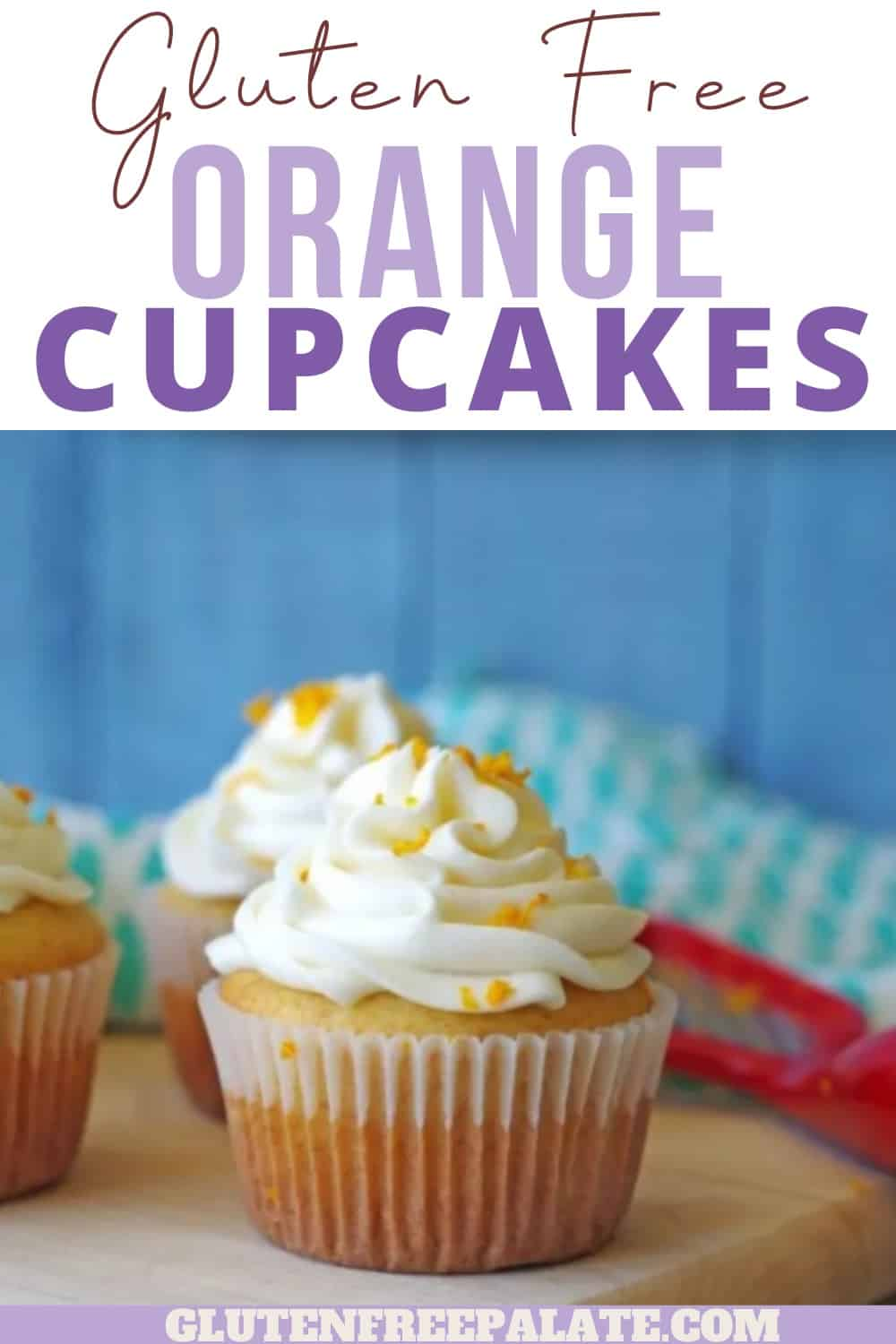pinterest image for gluten free orange cupcakes