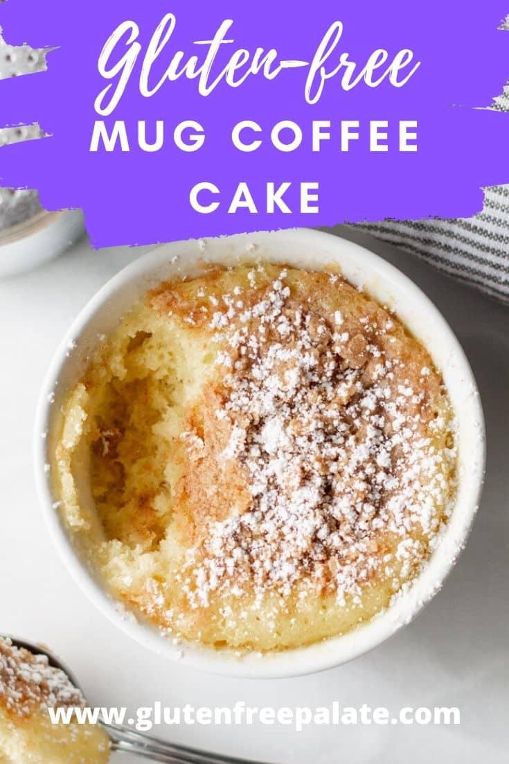 mug coffee cake in a white ramekin with the text overlay gluten free mug coffee cake