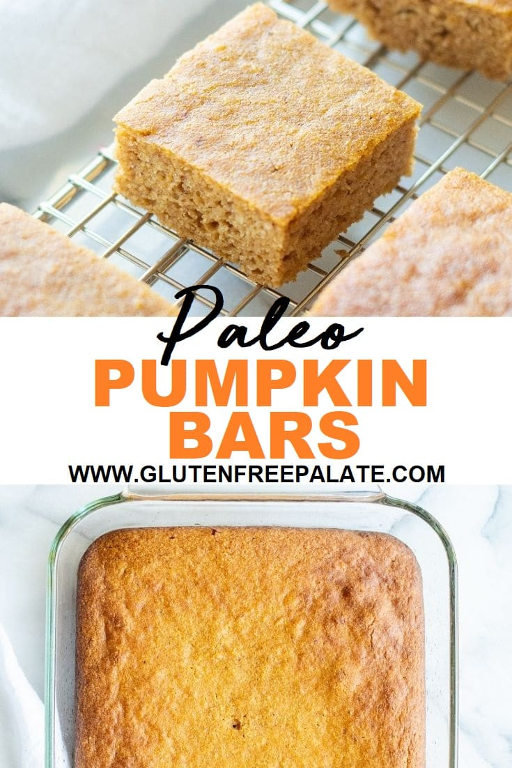collage photo of two images, one with a pumpkin bar on a wire rack the other with pumpkin bars in a glass baking dish, the words paleo pumpkin bars typed in the center