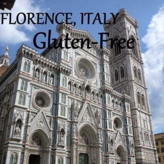 Travel to Florence Italy Gluten-Free