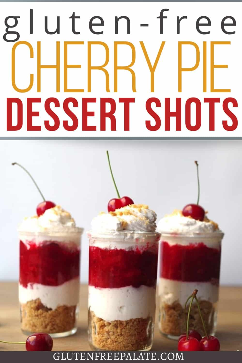 pinterest pin for cherry pie dessert shots