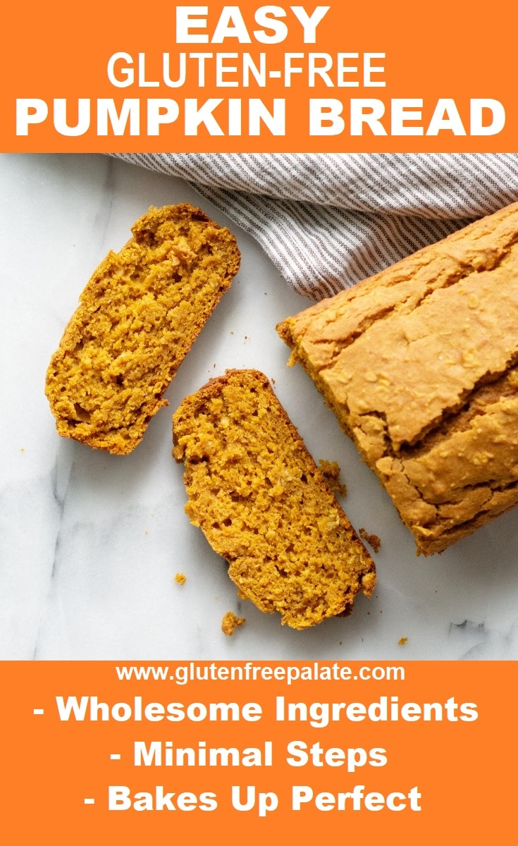 A loaf of gluten-free pumpkin bread on a white counter, with two slices cut and the words easy gluten free pumpkin bread in text on the top of the image