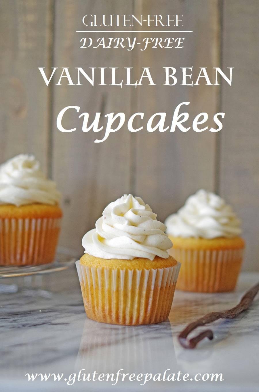 vanilla cupcakes with white frosting with the words gluten-free dairy-free vanilla bean cupcakes in text at the top