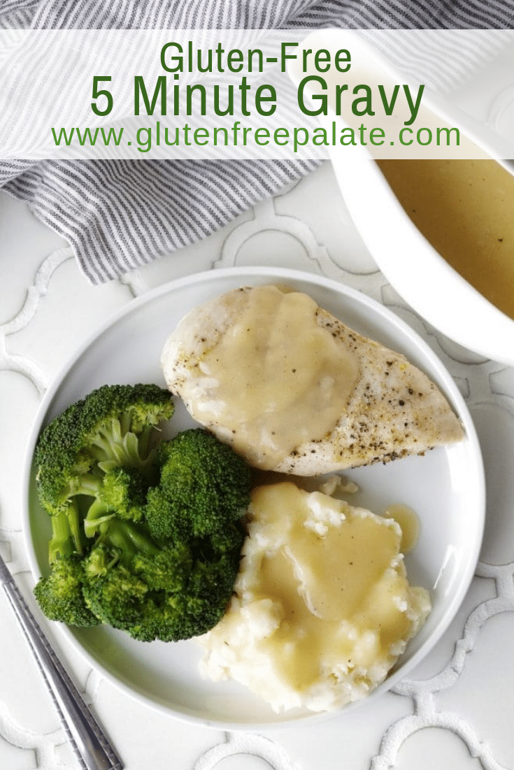 a pinterest pin with chicken and mashed potatoes with gravy on a white plate with broccoli with the words gluten-free 5 minute gravy in text at the top of the image
