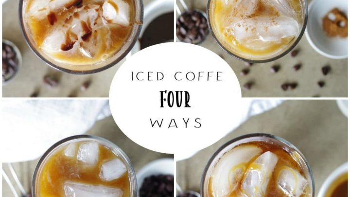 Iced Coffee Recipe - Four Ways