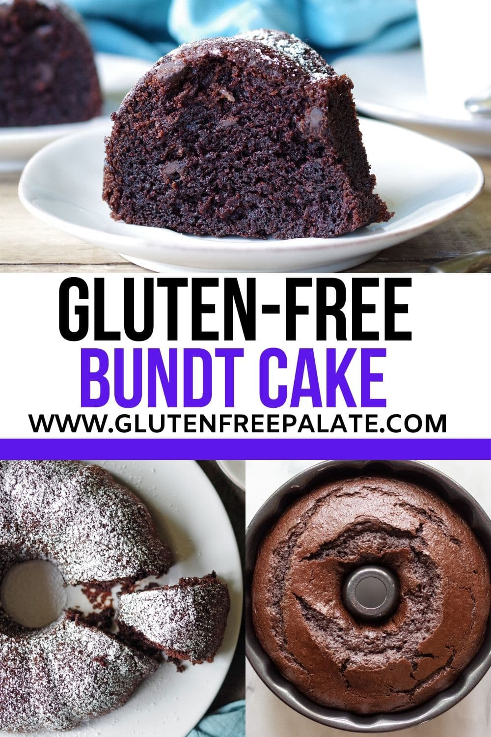 pinterest pin collage of three photos of chocolate bundt cake with the workds gluten free bundt cake in text in the center