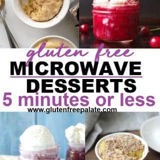 Gluten-Free Microwave Desserts