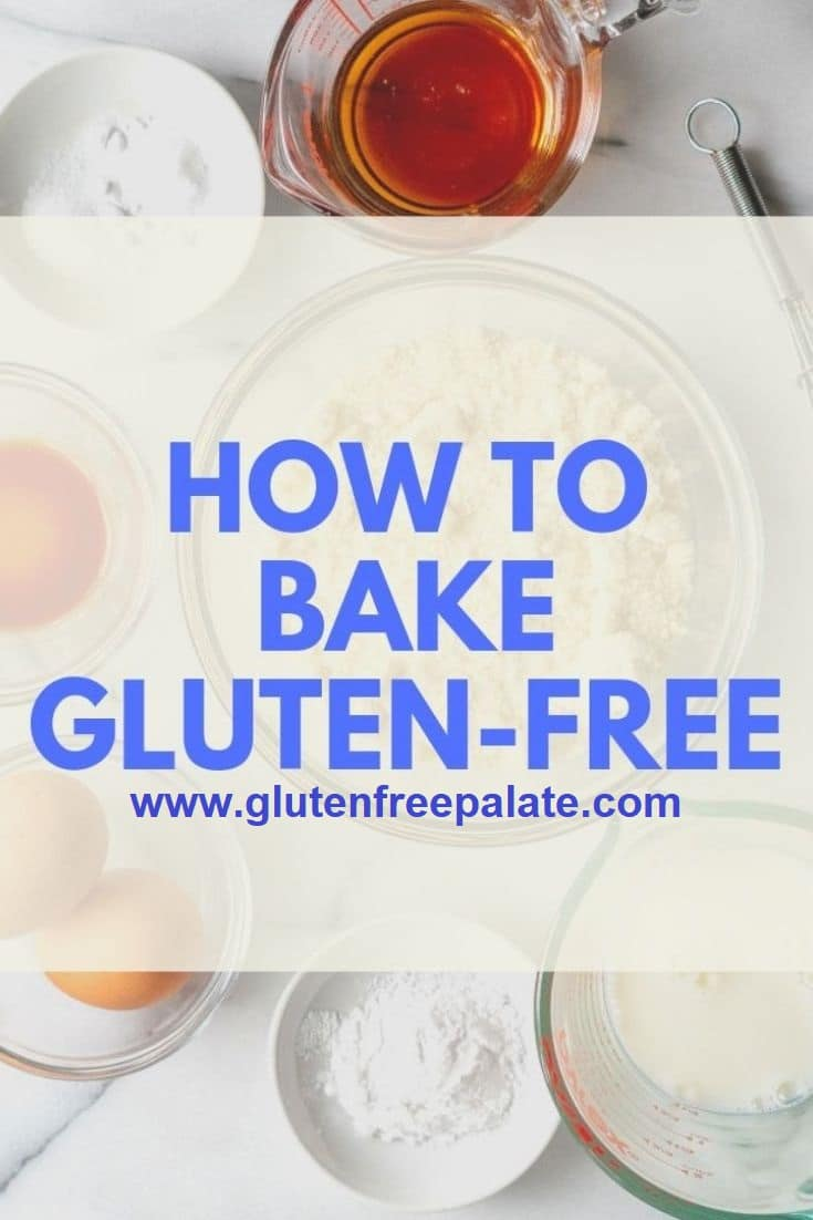 words how to bake gluten free over ingredients and a whisk