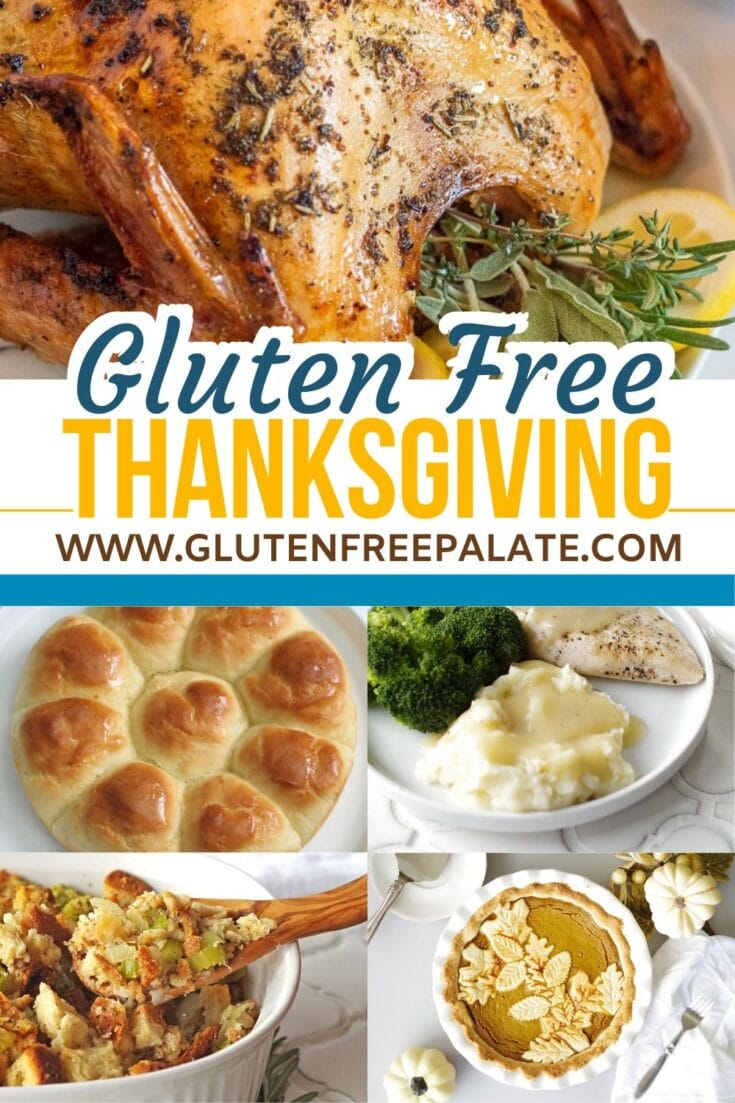 a collage of six images of turkey, rolls, mashed potatoes and gravy, stuffing and pie with the text Gluten Free Thanksgiving typed in the center