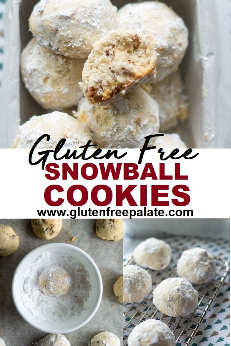 collage of three photos, one with snowball cookies with a bite out, one cookie in a bowl of powdered sugar, one cookie on a cooling rack with the words gluten free snowball cookies in the center
