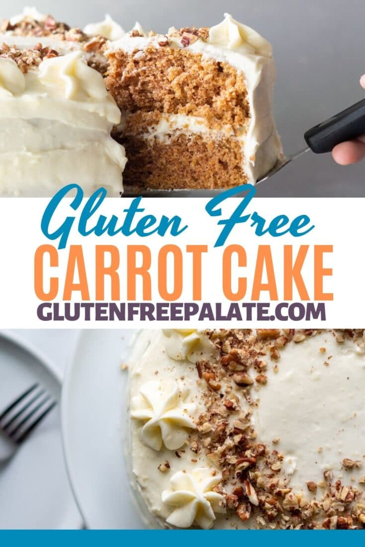 a slice of carrot cake and a down view of the top of a carrot cake with the words gluten free carrot cake inbetween the two images