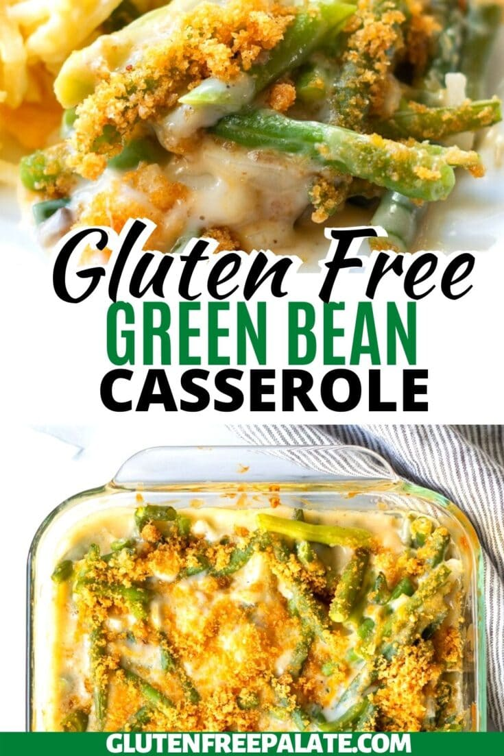 two close up images of green bean casserole with the words gluten free green bean casserole written in between them