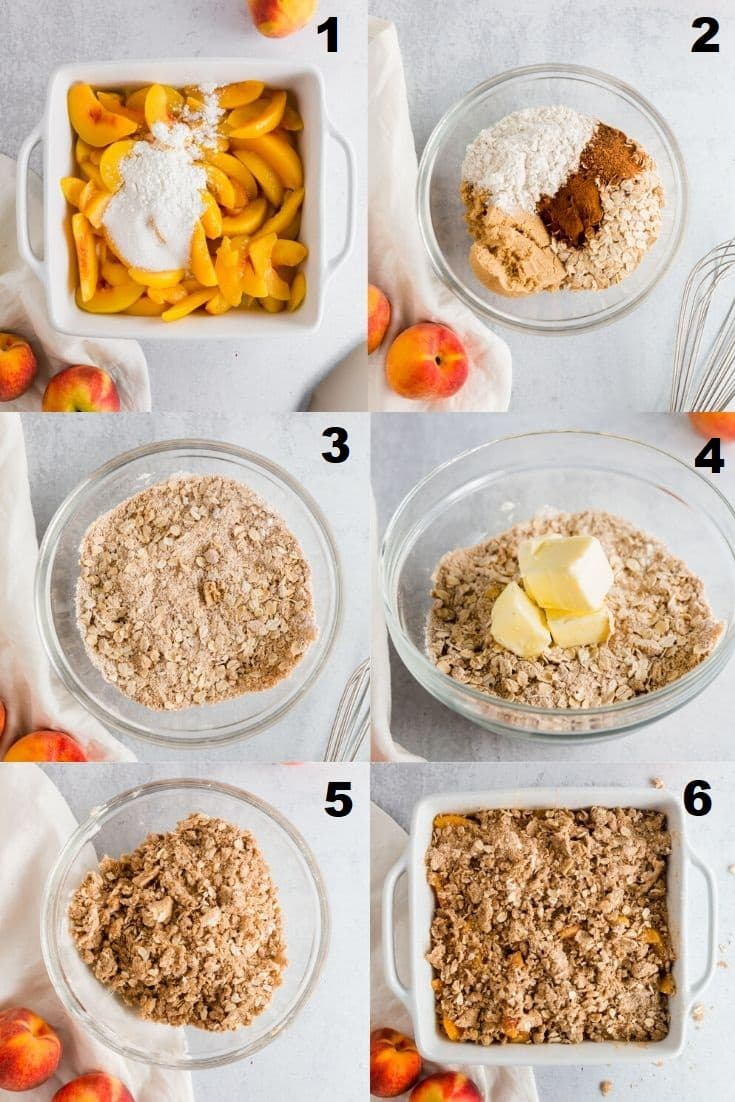 a collage of six photos showing the steps on how to make gluten free peach crisp