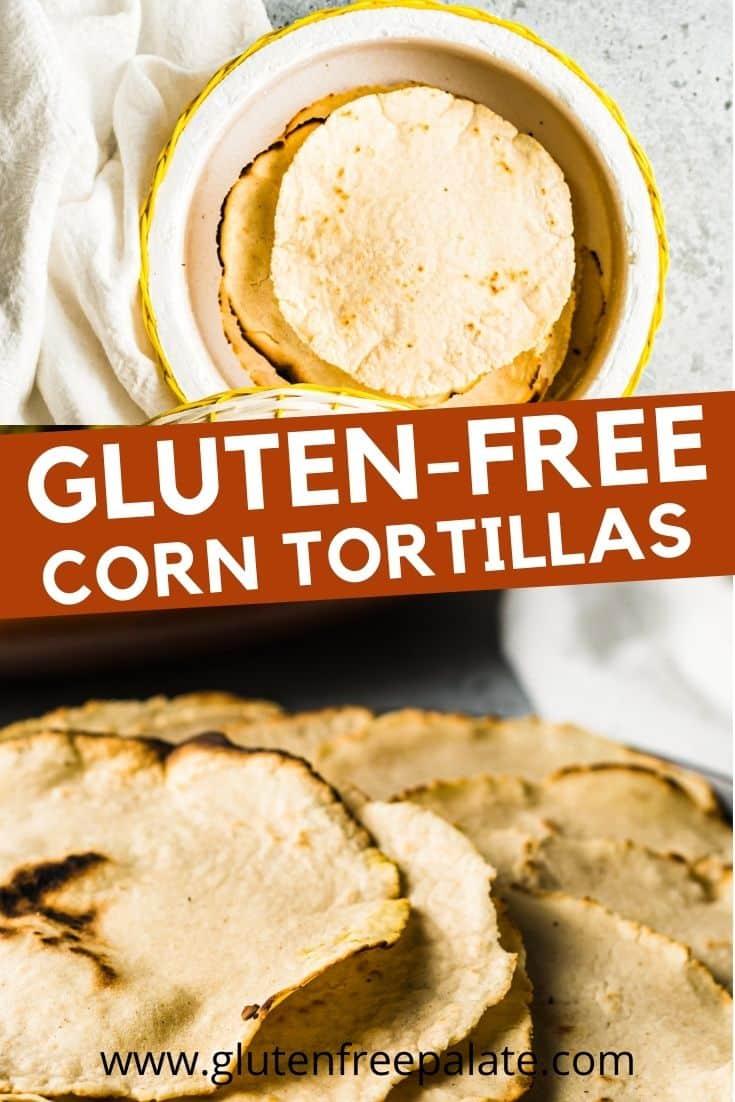 pinterest pin collage for gluten free corn tortillas