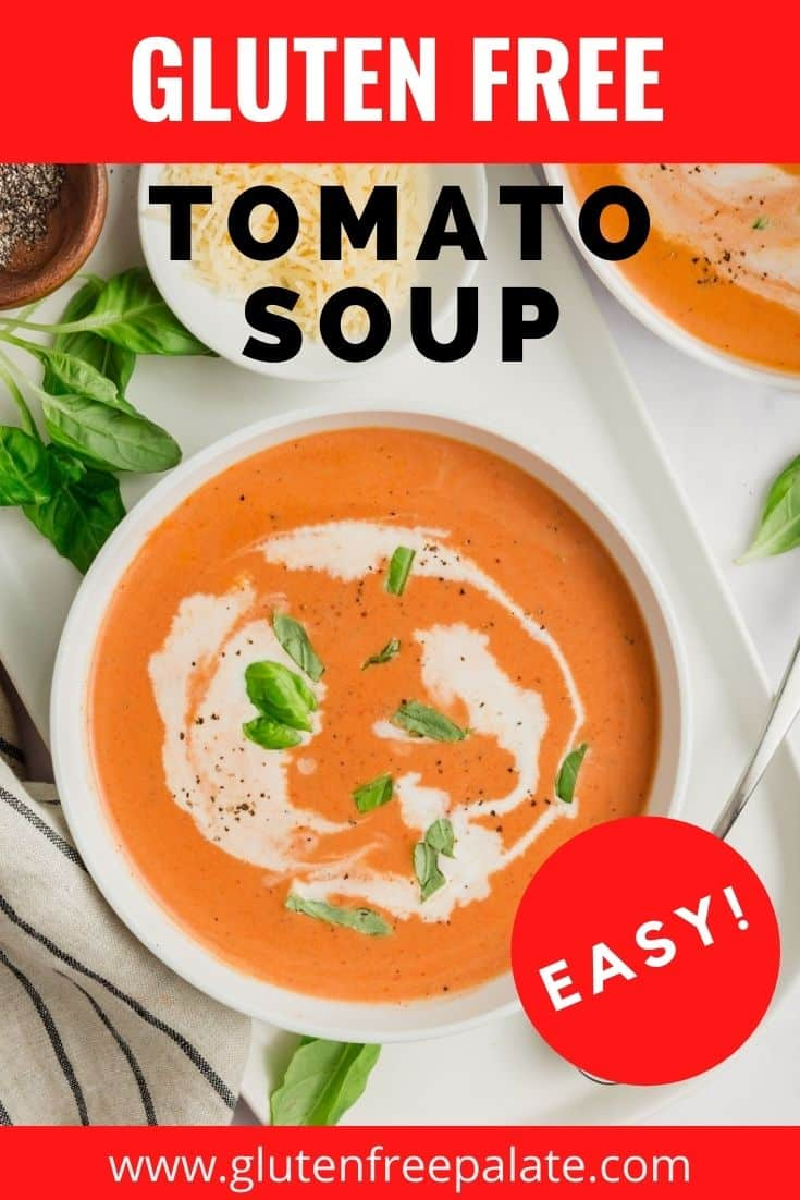 A bowl of creamy tomato soup garnished with cream and basil. Titled Gluten Free Tomato Soup