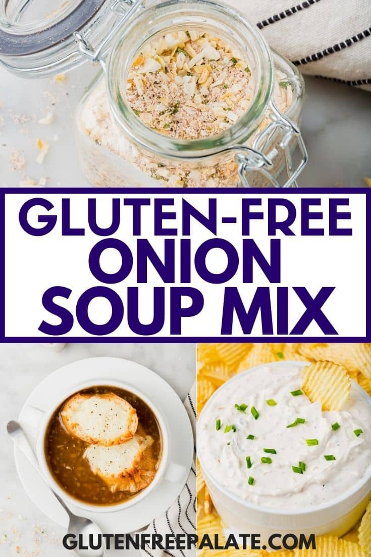 gluten free onion soup mix images collaged together for a pinterest pin.